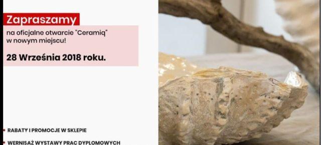 28 września oficjalne otwarcie Ceramiq w nowym miejscu!